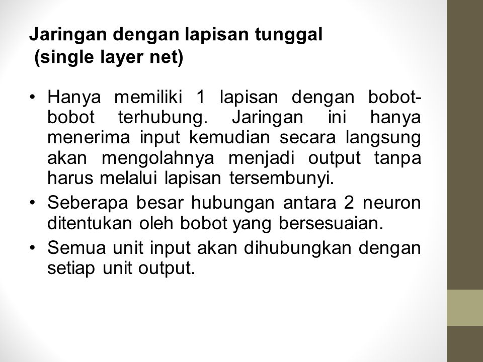 Jaringan dengan lapisan tunggal (single layer net)