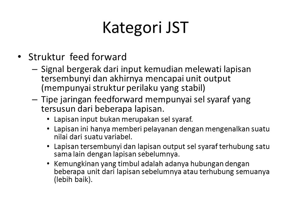 Kategori JST Struktur feed forward