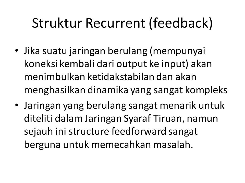 Struktur Recurrent (feedback)