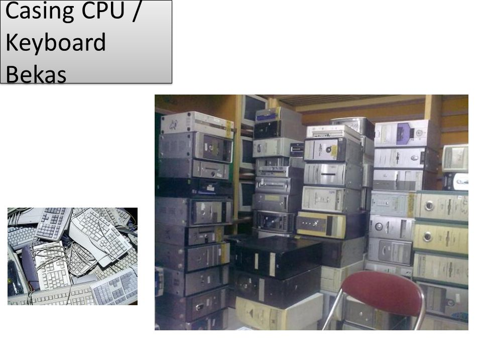 Casing CPU / Keyboard Bekas