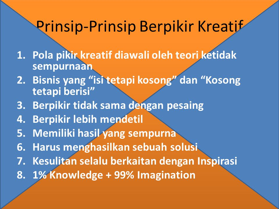 Prinsip-Prinsip Berpikir Kreatif