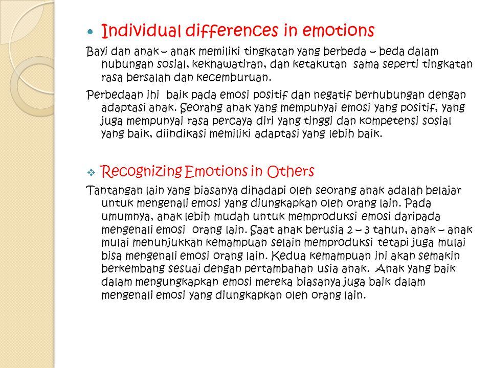 Individual differences in emotions