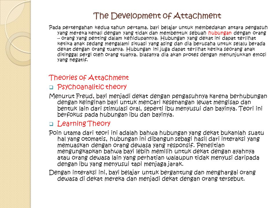 The Development of Attachment