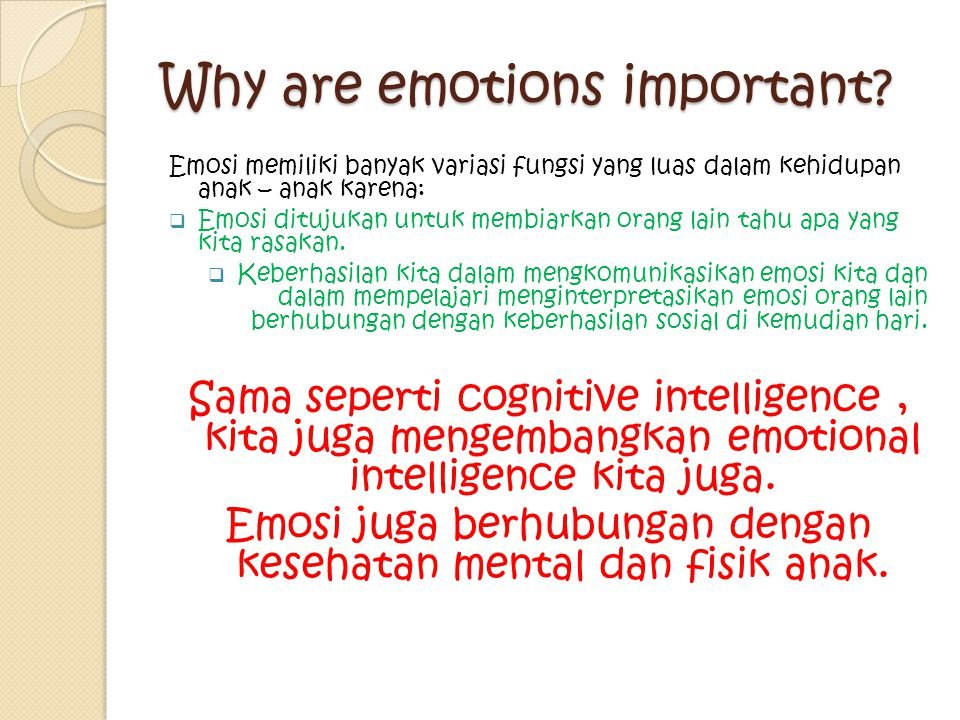 Why are emotions important