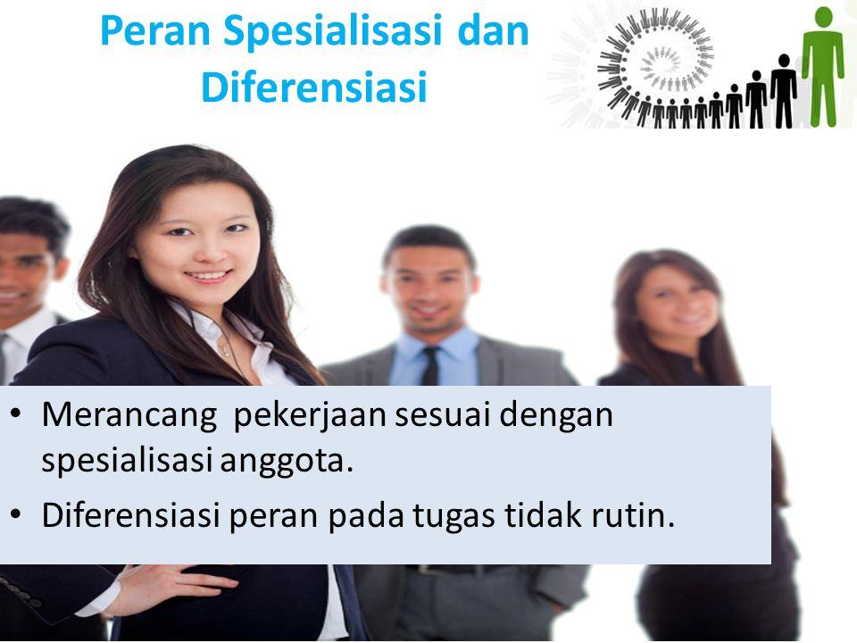 Peran Spesialisasi dan Diferensiasi
