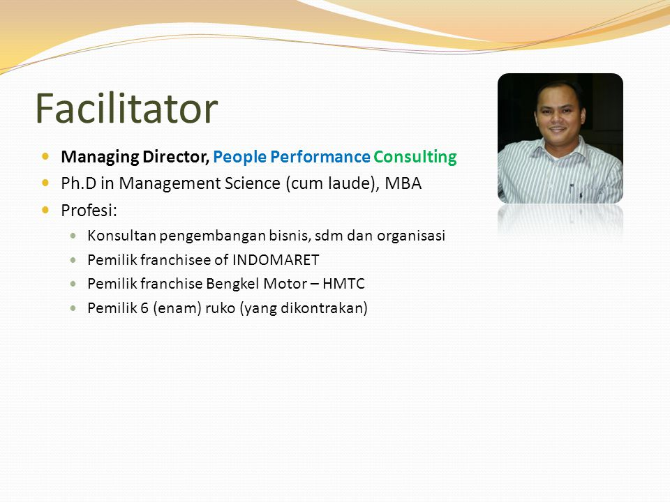 Facilitator Managing Director, People Performance Consulting