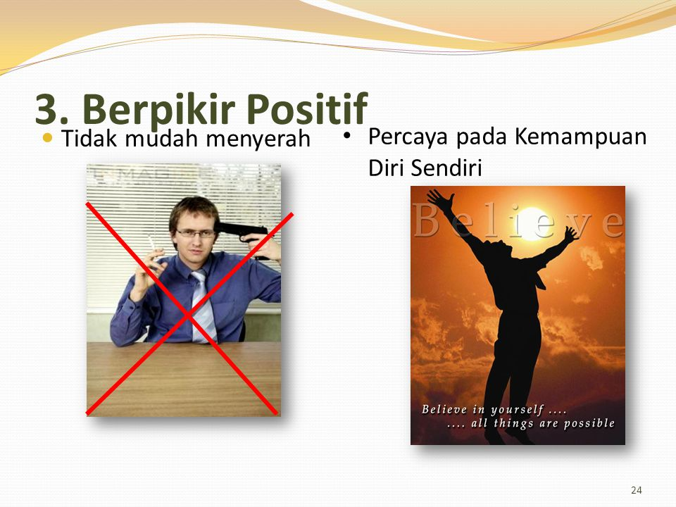 3. Berpikir Positif Percaya pada Kemampuan Diri Sendiri