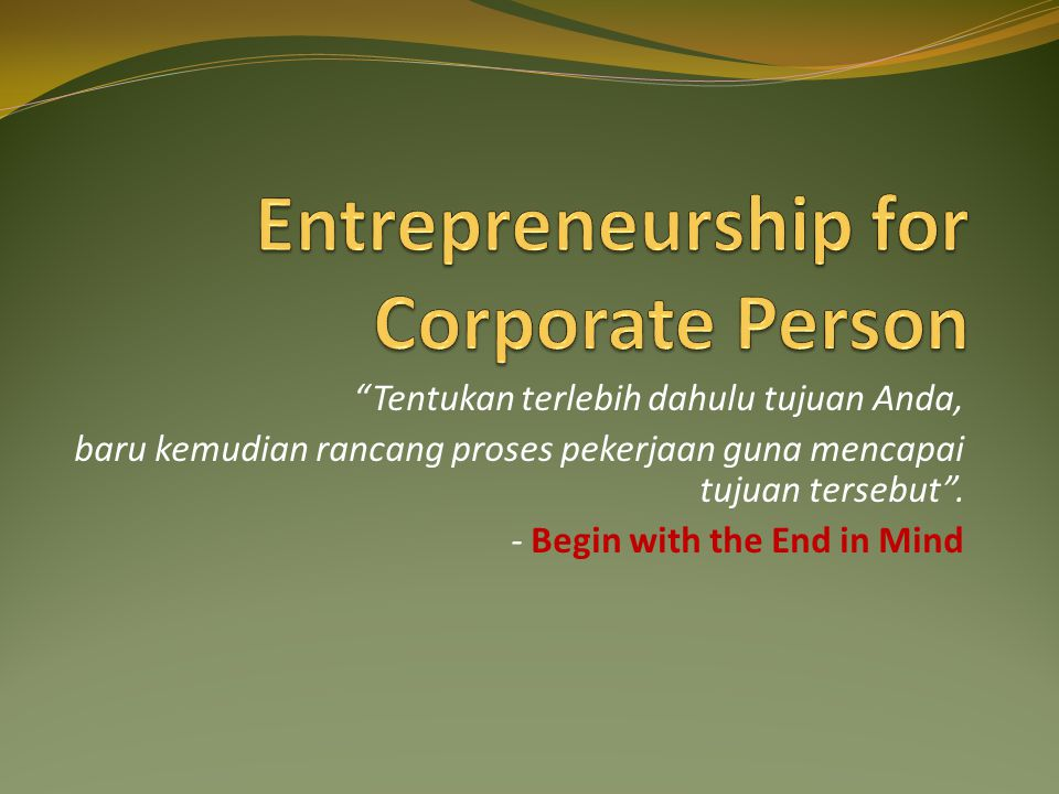 Entrepreneurship for Corporate Person