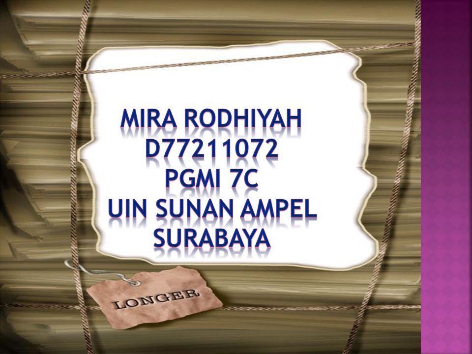 MIRA RODHIYAH D77211072 PGMI 7C UIN SUNAN AMPEL SURABAYA