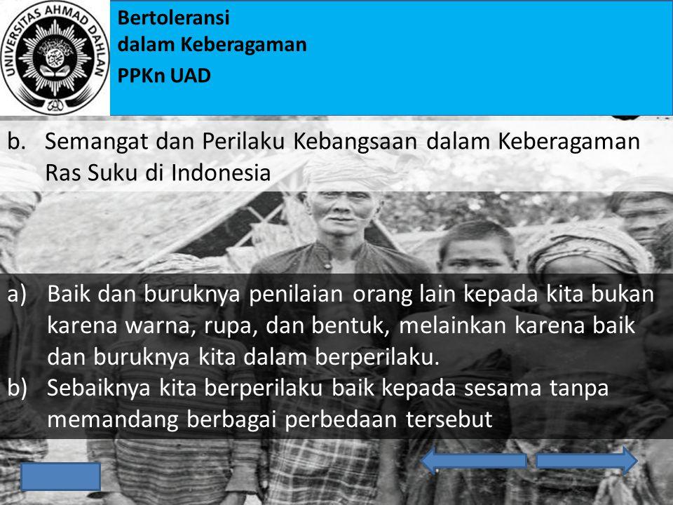 Semangat dan Perilaku Kebangsaan dalam Keberagaman Ras Suku di Indonesia