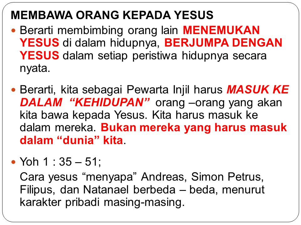 MEMBAWA ORANG KEPADA YESUS