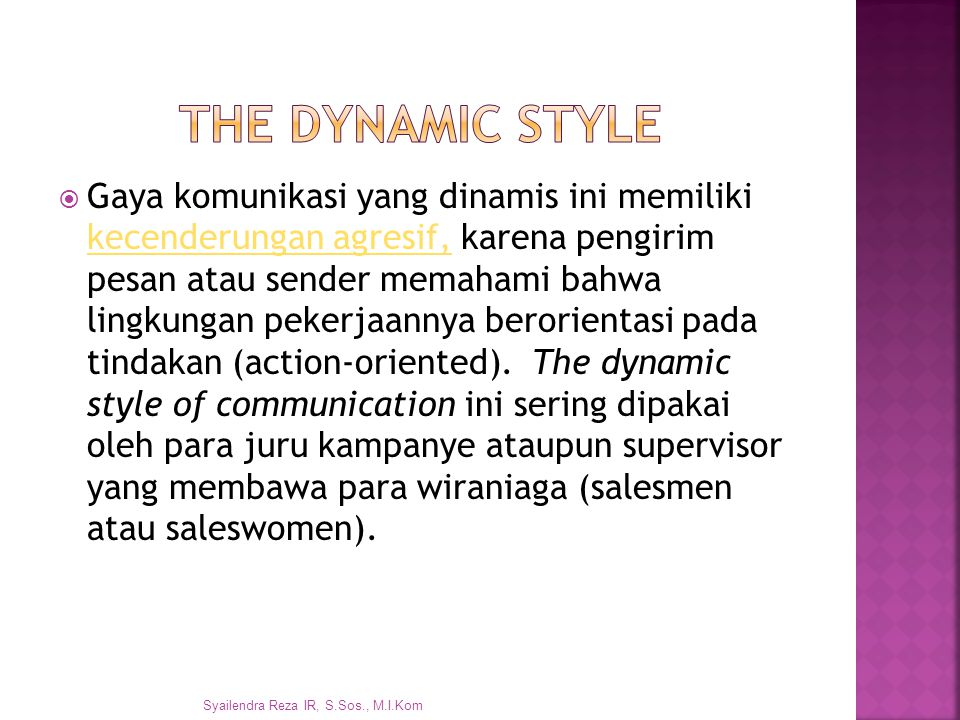 The Dynamic style