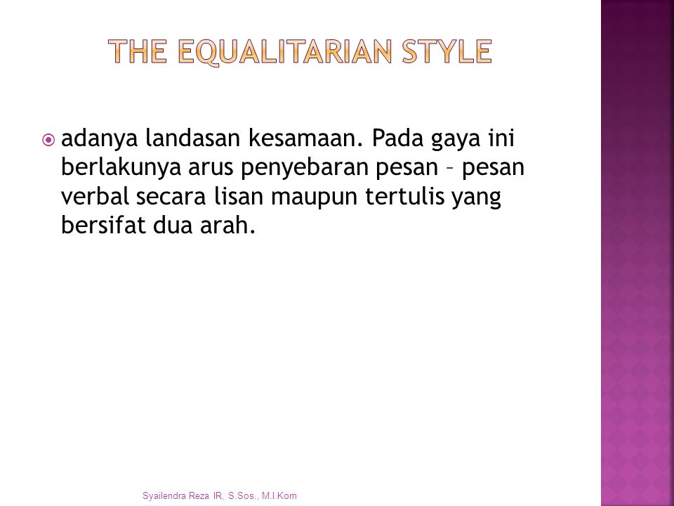 The Equalitarian Style