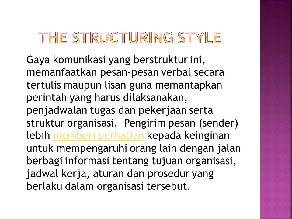 The Structuring style