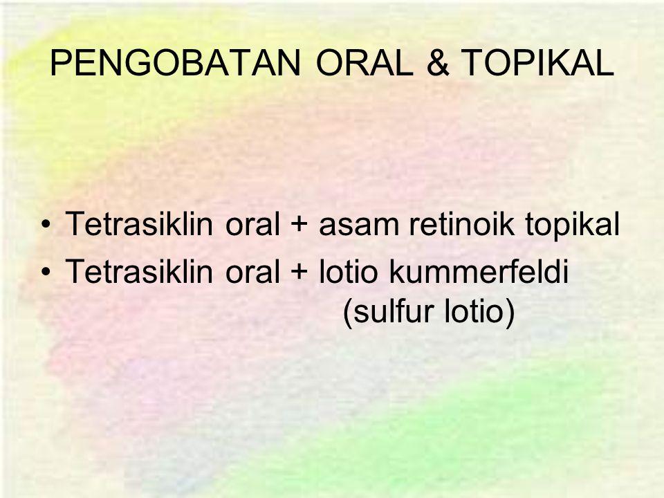 PENGOBATAN ORAL & TOPIKAL