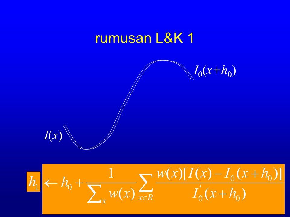 rumusan L&K 1 I0(x+h0) I(x)