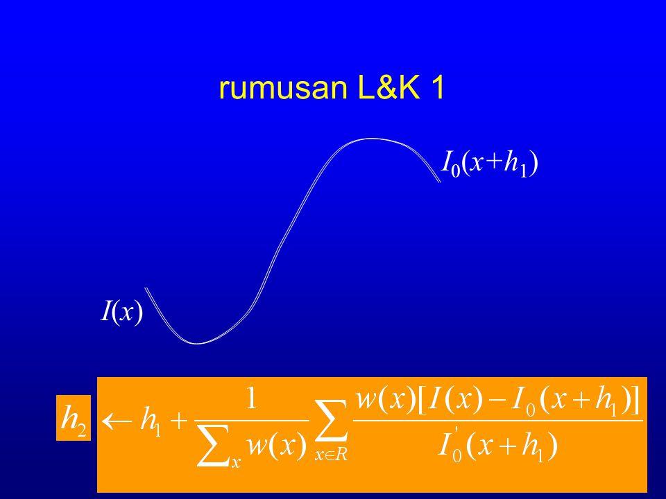 rumusan L&K 1 I0(x+h1) I(x)