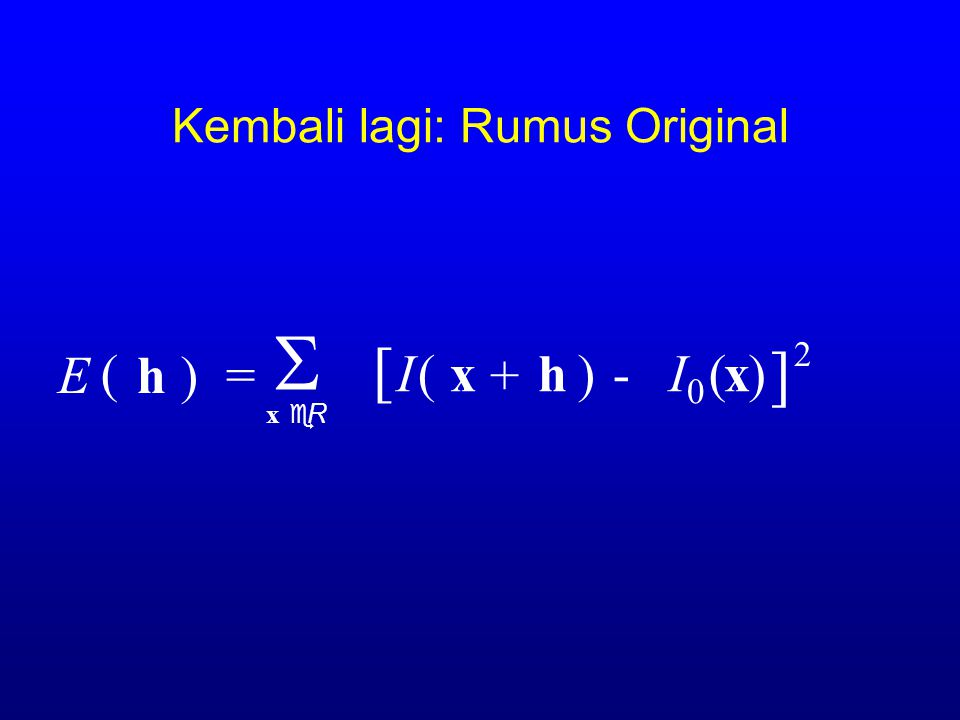 Kembali lagi: Rumus Original