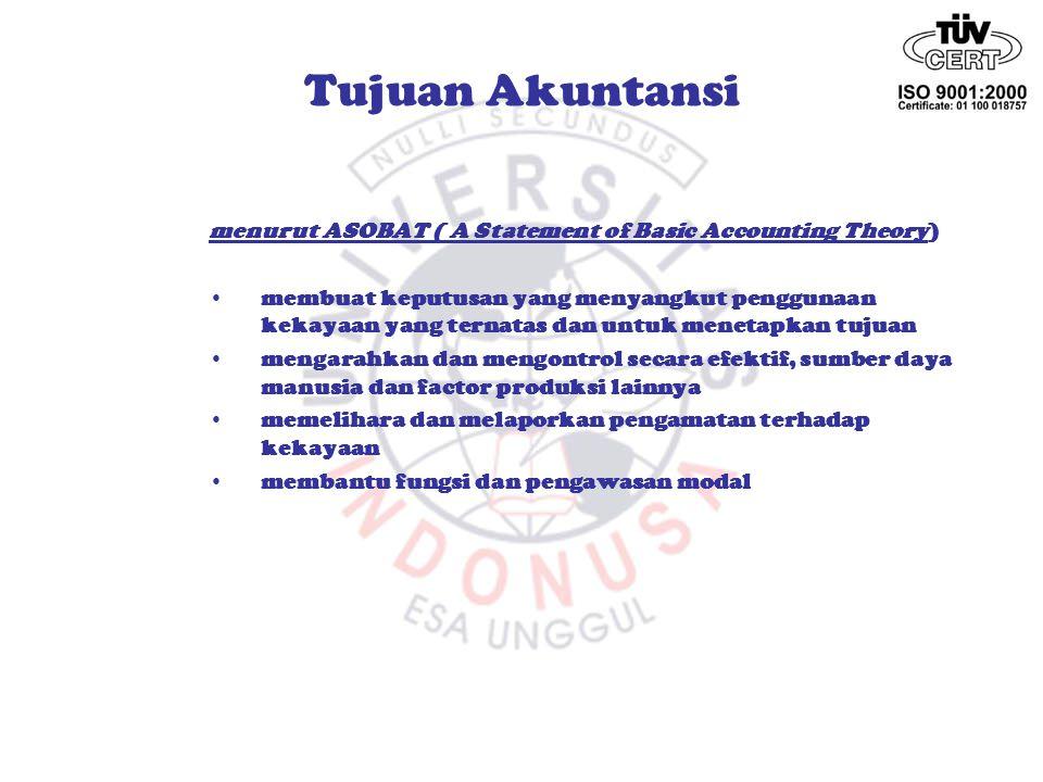 Tujuan Akuntansi menurut ASOBAT ( A Statement of Basic Accounting Theory)