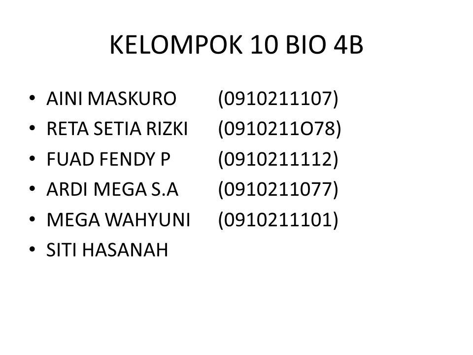 KELOMPOK 10 BIO 4B AINI MASKURO (0910211107)