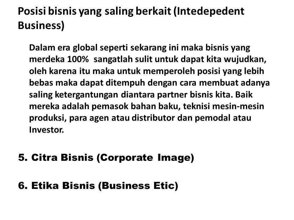 Posisi bisnis yang saling berkait (Intedepedent Business)