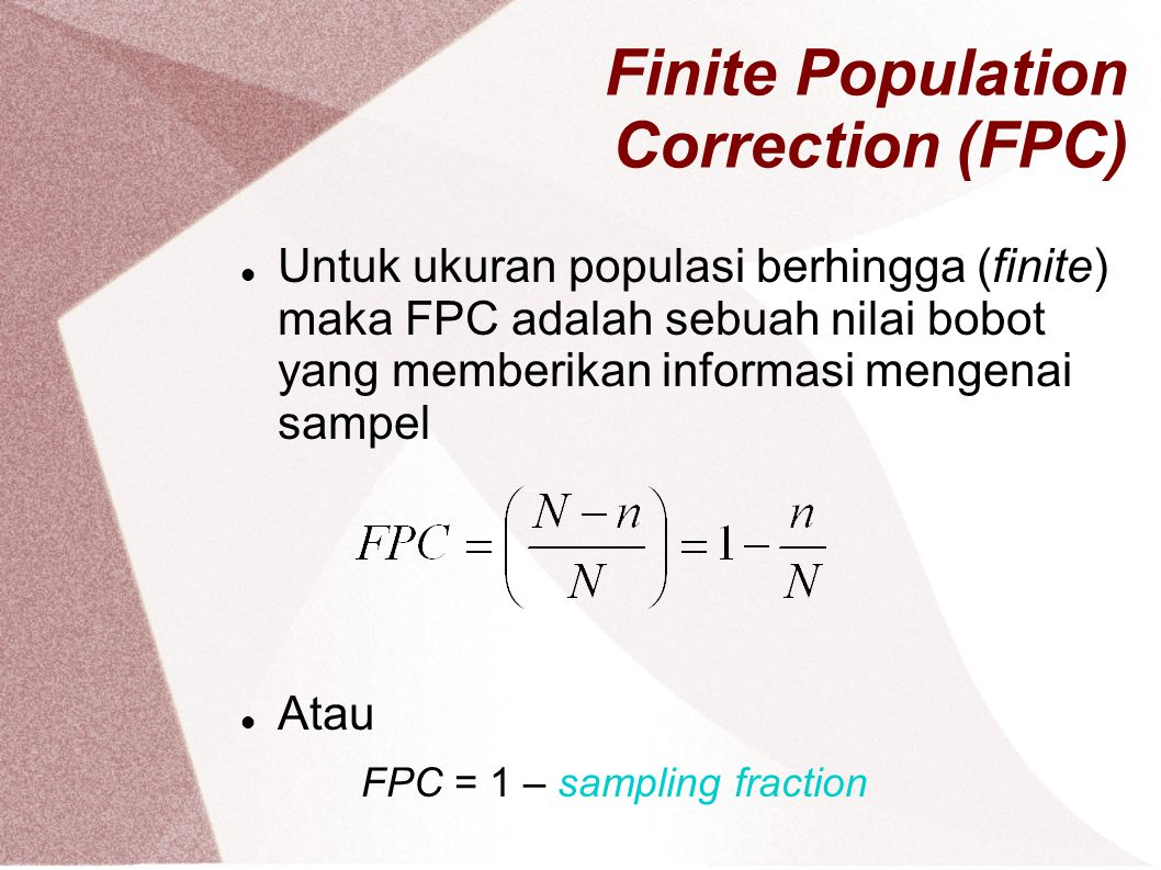 Finite Population Correction (FPC)