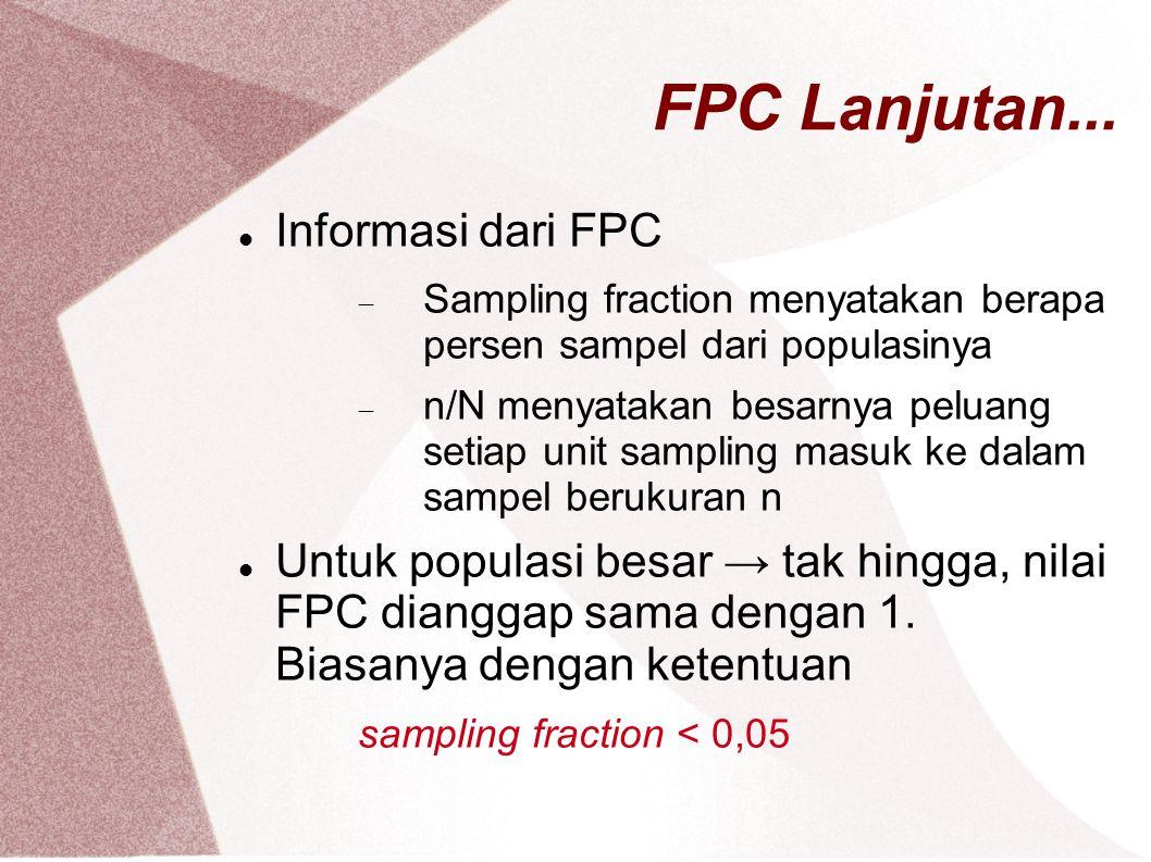 FPC Lanjutan... Informasi dari FPC