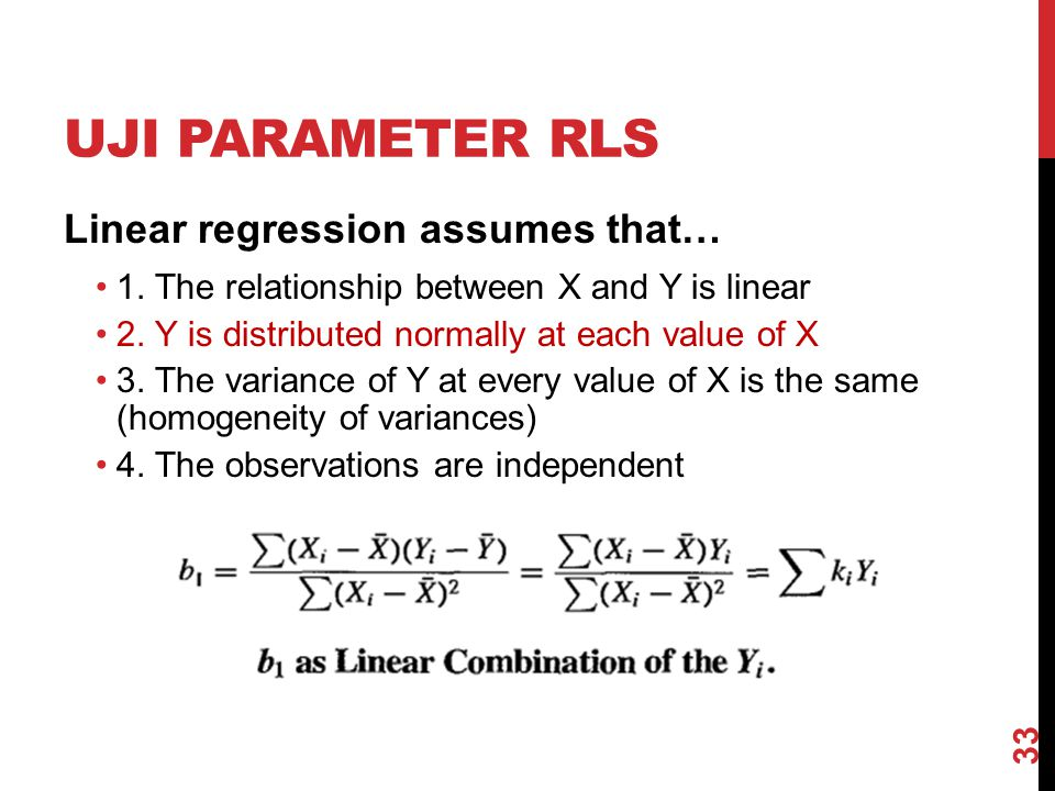 Uji parameter RLS Linear regression assumes that…