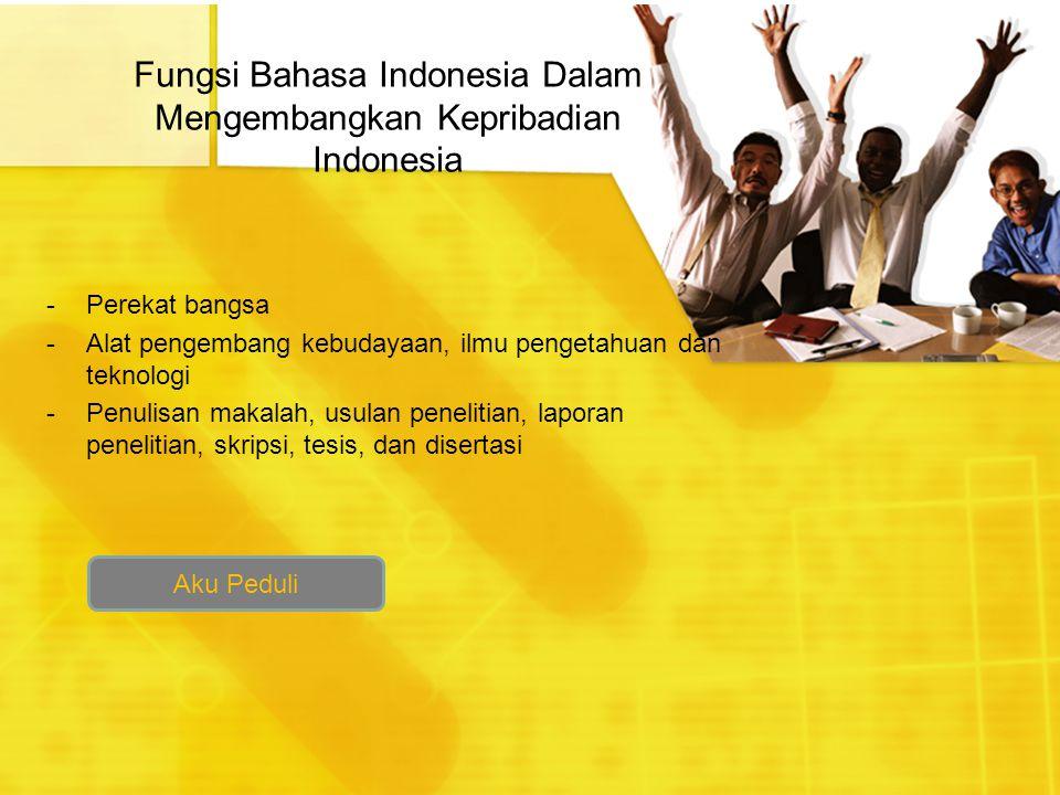 Fungsi Bahasa Indonesia Dalam Mengembangkan Kepribadian Indonesia