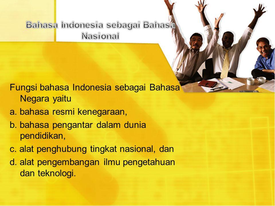Bahasa Indonesia sebagai Bahasa Nasional