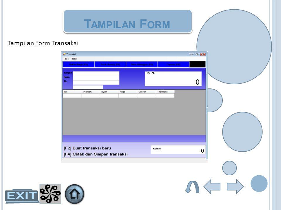 Tampilan Form Tampilan Form Transaksi