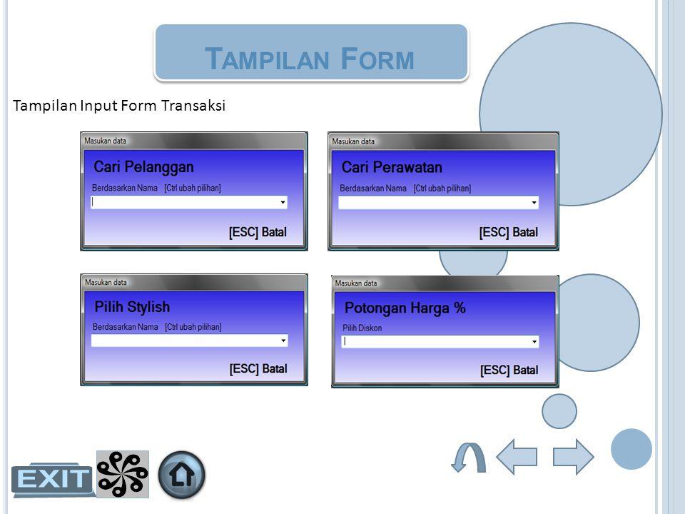 Tampilan Form Tampilan Input Form Transaksi