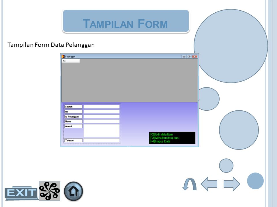 Tampilan Form Tampilan Form Data Pelanggan