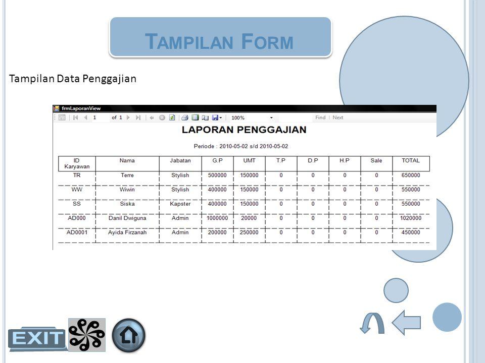 Tampilan Form Tampilan Data Penggajian