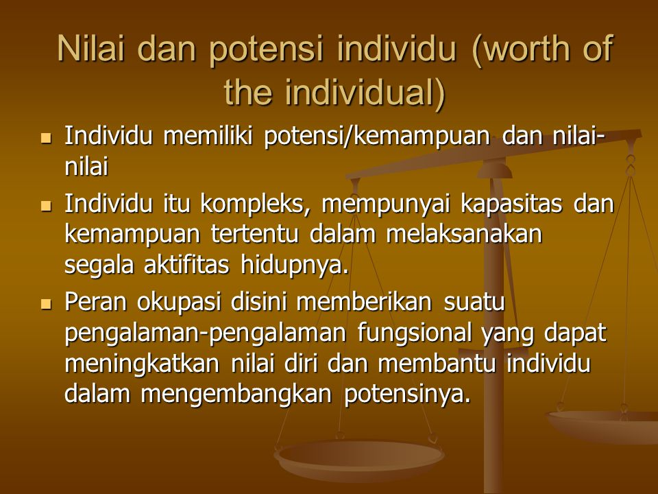 Nilai dan potensi individu (worth of the individual)