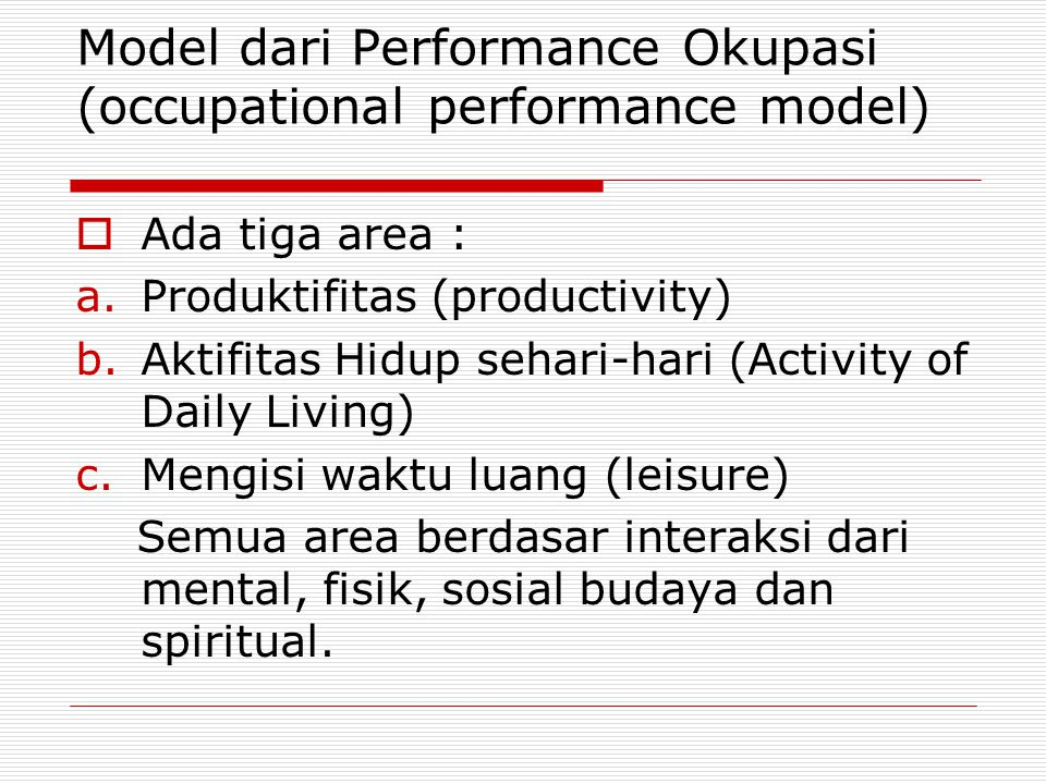 Model dari Performance Okupasi (occupational performance model)