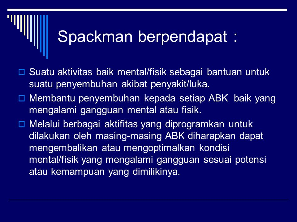 Spackman berpendapat :