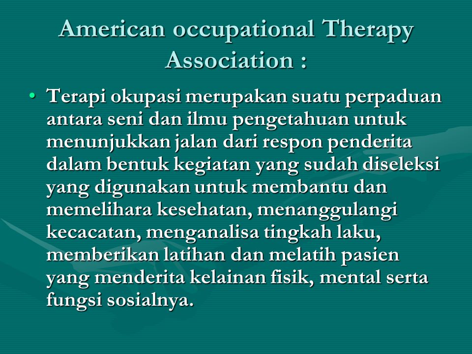 American occupational Therapy Association :