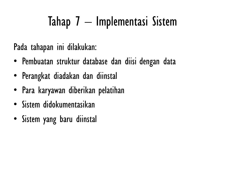 Tahap 7 – Implementasi Sistem