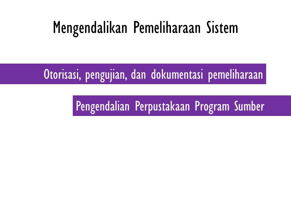 Mengendalikan Pemeliharaan Sistem