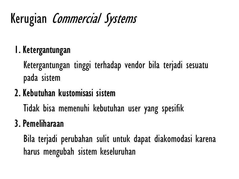 Kerugian Commercial Systems