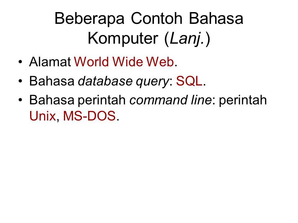Beberapa Contoh Bahasa Komputer (Lanj.)
