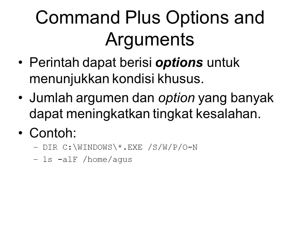 Command Plus Options and Arguments