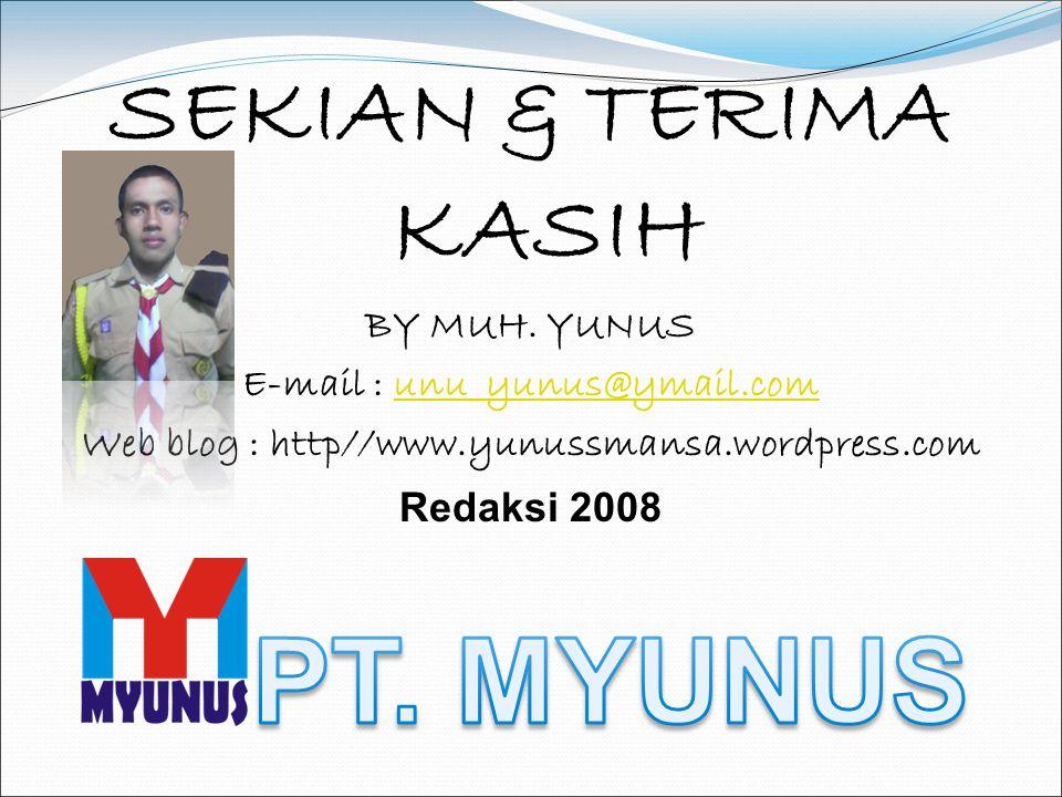 PT. MYUNUS SEKIAN & TERIMA KASIH BY MUH. YUNUS