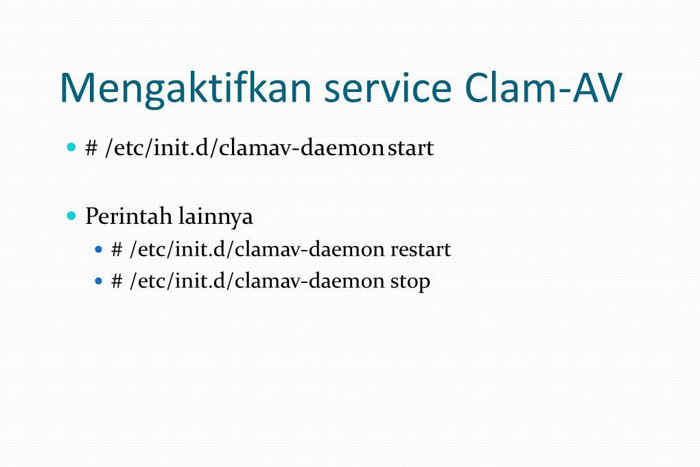 Mengaktifkan service Clam-AV