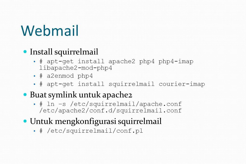 Webmail Install squirrelmail Buat symlink untuk apache2