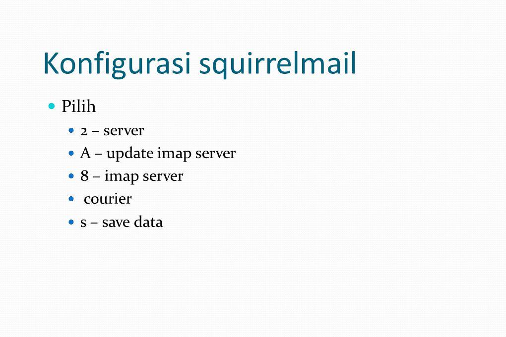 Konfigurasi squirrelmail