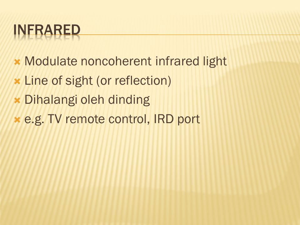 Infrared Modulate noncoherent infrared light