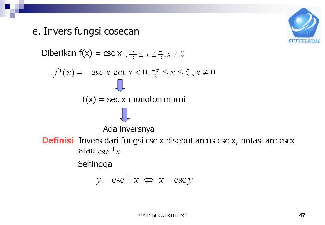 e. Invers fungsi cosecan