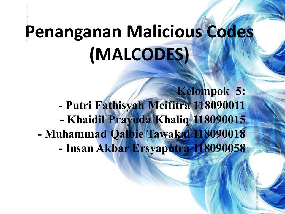 Penanganan Malicious Codes (MALCODES)